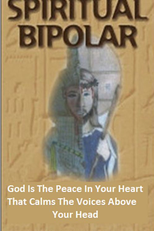 Spiritual Bipolar God Is The Peace In Your Heart That Calms The Voices Above You