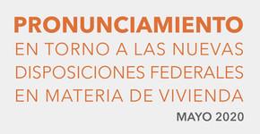 Pronunciamiento en torno a las nuevas disposiciones Federales en materia de #Vivienda