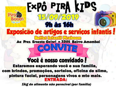 Confirmada presença na 1ª Expô Pira Kids!