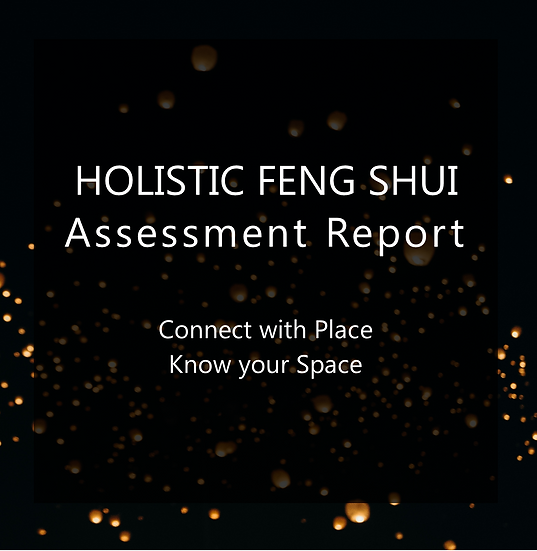 Holistic Feng Shui Assessment