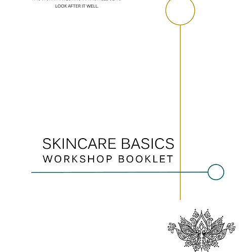 Skincare Basics Booklet - Learn how to DIY your own skincare range
