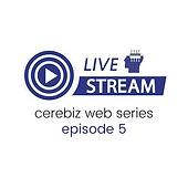 Cerebiz Webinar Ep (6).jpg