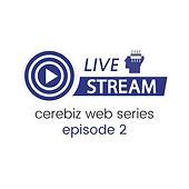 Cerebiz Webinar Ep (3).jpg