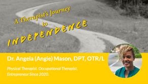 Meet Dr. Angela (Angie) Mason, DPT, OTR/L