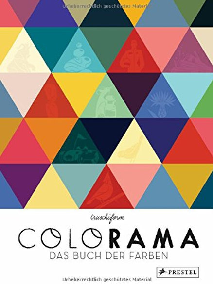 Colorama: Das Buch der Farben