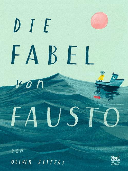Die Fabel von Fausto