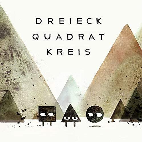 Dreieck Quadrat Kreis