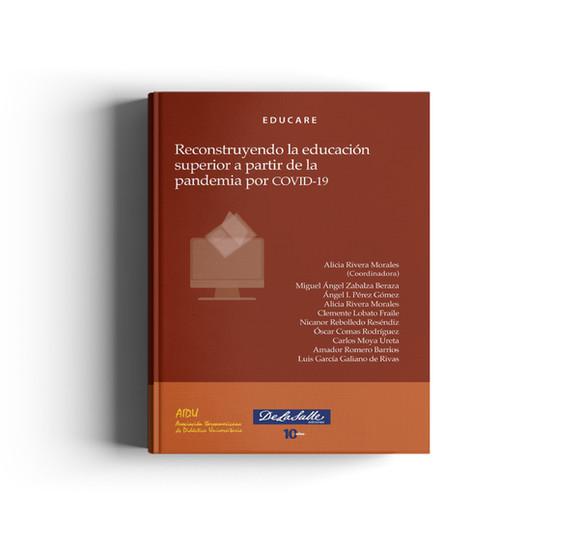 Reconstruyendo la educación superior a partir de la pandemia por COVID-19