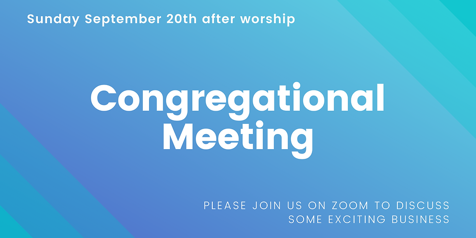 Quarterly Congregational Meeting (on zoom!)