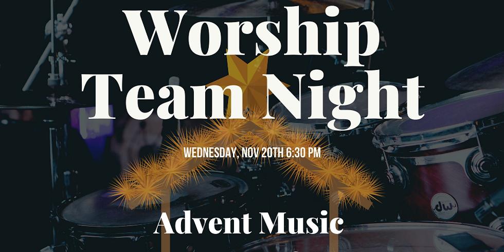 *Worship Team* Night