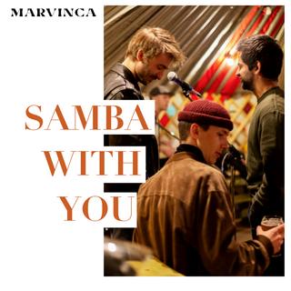 "Drums sur le single ""Samba with you"" - Marvinca 2019"