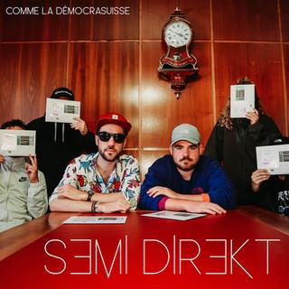 """Drums, vocals, claviers et production sur tous les titres de l'EP """"Comme la démocrasuisse"""" - Semi DireKt 2019"""