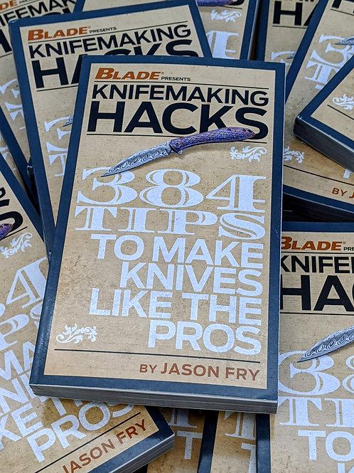 Knifemaking Hacks by Jason Fry