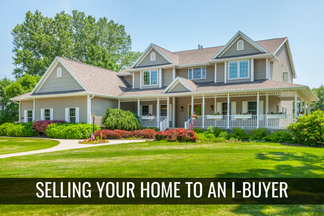What It's Like to Sell Your Home to an iBuyer