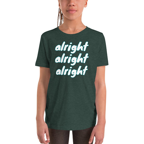 alright alright alright Youth Short Sleeve T-Shirt