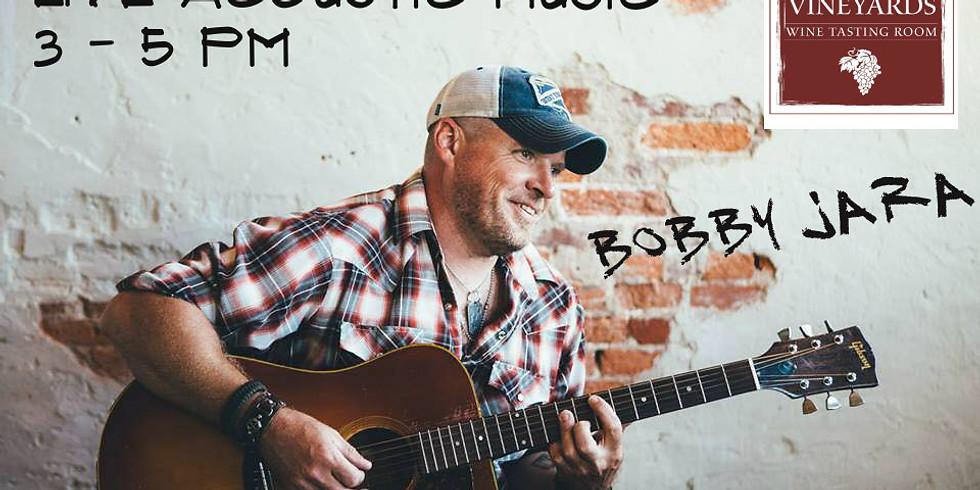 Bobby Jara LIVE at Weathered Vineyards