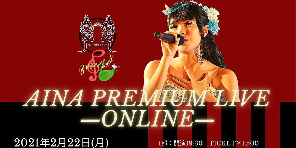 AINA PREMIUM LIVE -ONLINE-