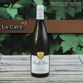 [La Cave #3] - Pouilly Fumé Tradition