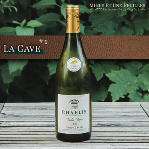 [La Cave #1] - Chablis Vieilles Vignes