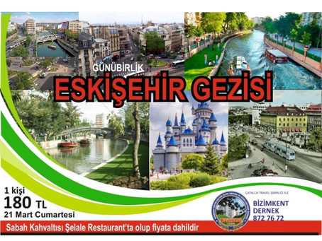 Eskişehir Gezisi