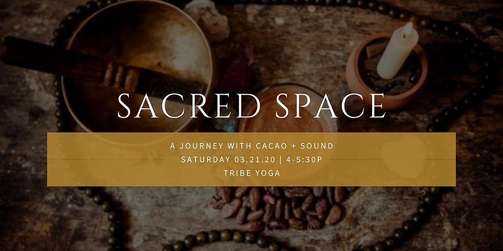 Sacred Space: Cacao + Sound