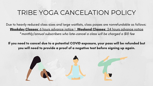 TRIBE YOGA CANCELATION POLICY.png