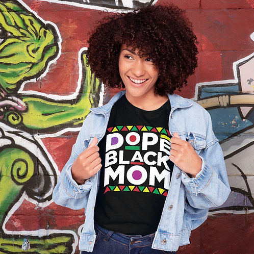 Dope Black Mom T-Shirts