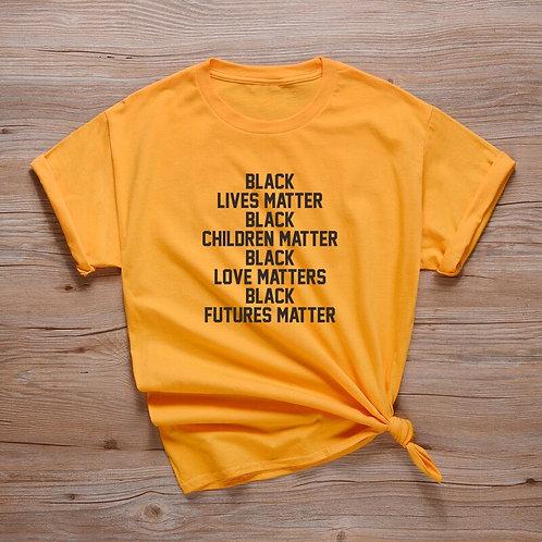 Black Lives Matter T Shirt Unisex