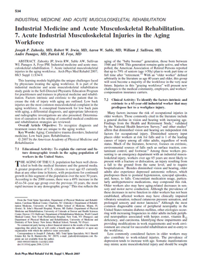 Zuhosky JP, Irwin RW, Sable AW, Sullivan WJ, Panagos A, Foye PM. Industrial medicine and acute musculoskeletal rehabilitation. 7. Acute industrial musculoskeletal injuries in the aging workforce. Arch Phys Med Rehabil. 2007 Mar;88(3 Suppl 1):S34-9.