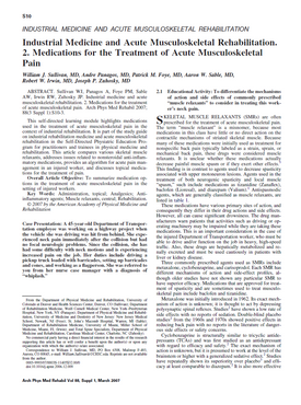Sullivan WJ, Panagos A, Foye PM, Sable AW, Irwin RW, Zuhosky JP. Industrial medicine and acute musculoskeletal rehabilitation. 2. Medications for the treatment of acute musculoskeletal pain. Arch Phys Med Rehabil. 2007 Mar;88(3 Suppl 1):S10-3.