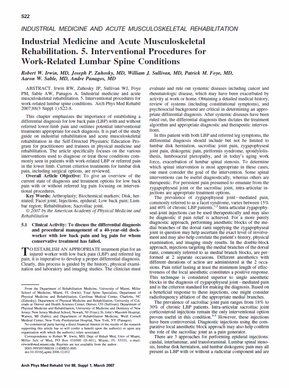 Irwin RW, Zuhosky JP, Sullivan WJ, Foye PM, Sable AW, Panagos A. Industrial medicine and acute musculoskeletal rehabilitation. 5. Interventional procedures for work-related lumbar spine conditions. Arch Phys Med Rehabil. 2007 Mar;88(3 Suppl 1):S22-8.