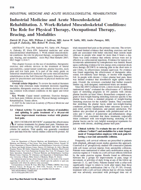 Foye PM, Sullivan WJ, Sable AW, Panagos A, Zuhosky JP, Irwin RW. Industrial medicine and acute musculoskeletal rehabilitation. 3. Work-related musculoskeletal conditions: the role for physical therapy, occupational therapy, bracing, and modalities. Arch Phys Med Rehabil. 2007 Mar;88(3 Suppl 1):S14-7.