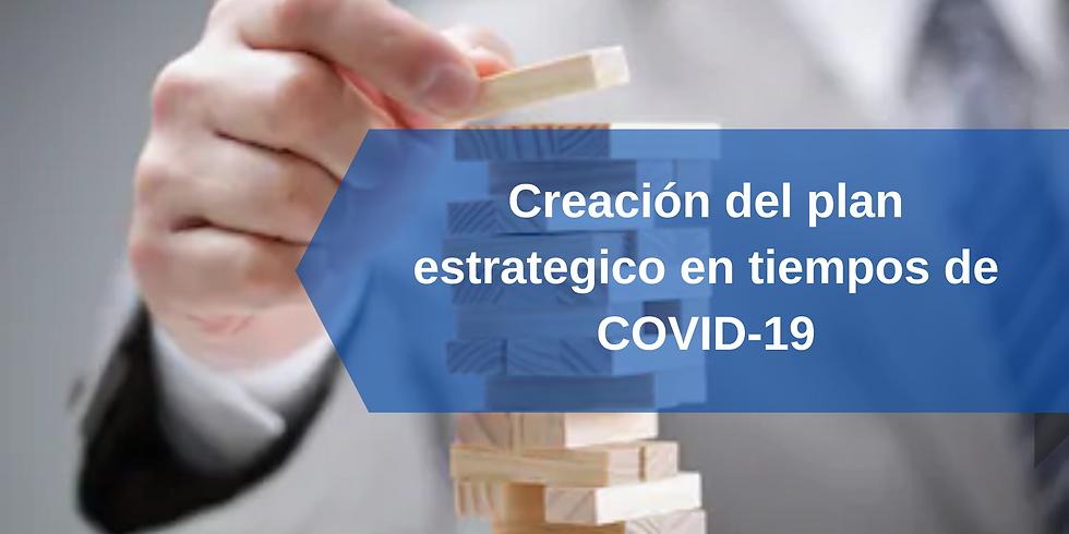 Creación del plan estratégico en tiempos de COVID-19