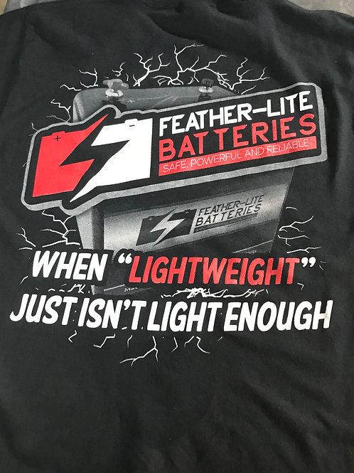 Feather-Lite Batteries But Really Shirt