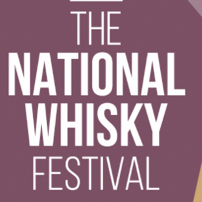 The National Whisky Festival - Aberdeen Edition