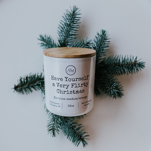 Have Yourself a Very Flirty Christmas Soy Candle