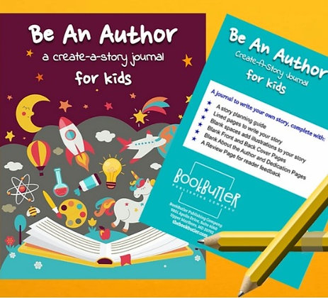 Be An Author: A Create-a-Story Journal for Kids