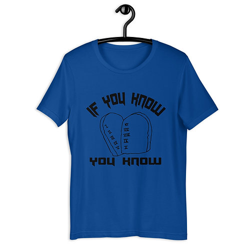 If you know you know Short-Sleeve Unisex T-Shirt