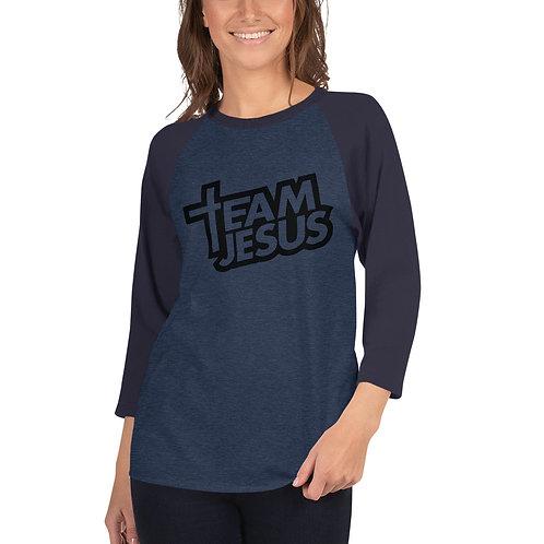 Team Jesus 3/4 sleeve raglan shirt