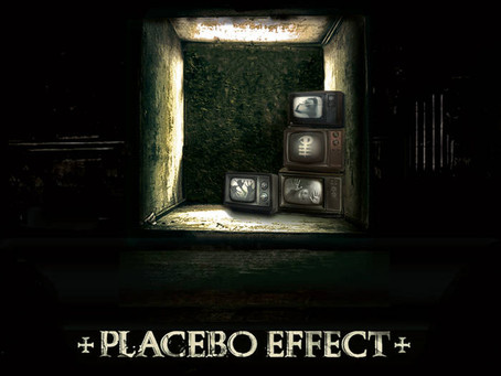 Review: Placebo Effect — Shattered Souls