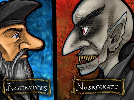 Nosetradamus_And_Noseferatu.jpg