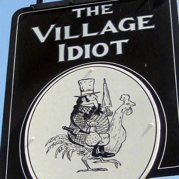 the village idiot