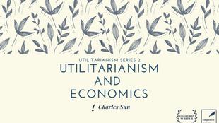 Utilitarianism and Economics