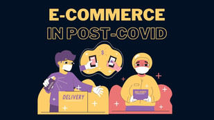New Consumption 'Ecosystem' : What Will Drive E-Commerce Growth in Post-Pandemic Environment