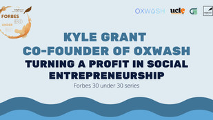 Kyle Grant from OXWASH: Turning a Profit in Social Entrepreneurship