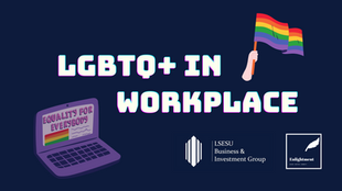 LGBTQ+ in the workplace - unleashing one's true potential