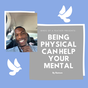 Being Physical Can Help Your Mental