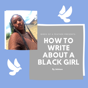 How to Write About a Black Girl