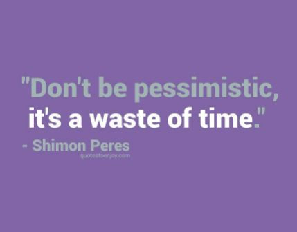 Passion Over Pessimism