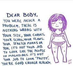 Dear Body....I Love You!